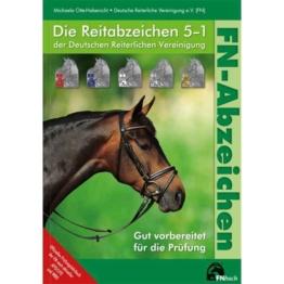 FN-Abzeichen. Die Reitabzeichen 51 der Deutschen Reiterl...