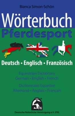 Wörterbuch Pferdesport  Equestrian Dictionary